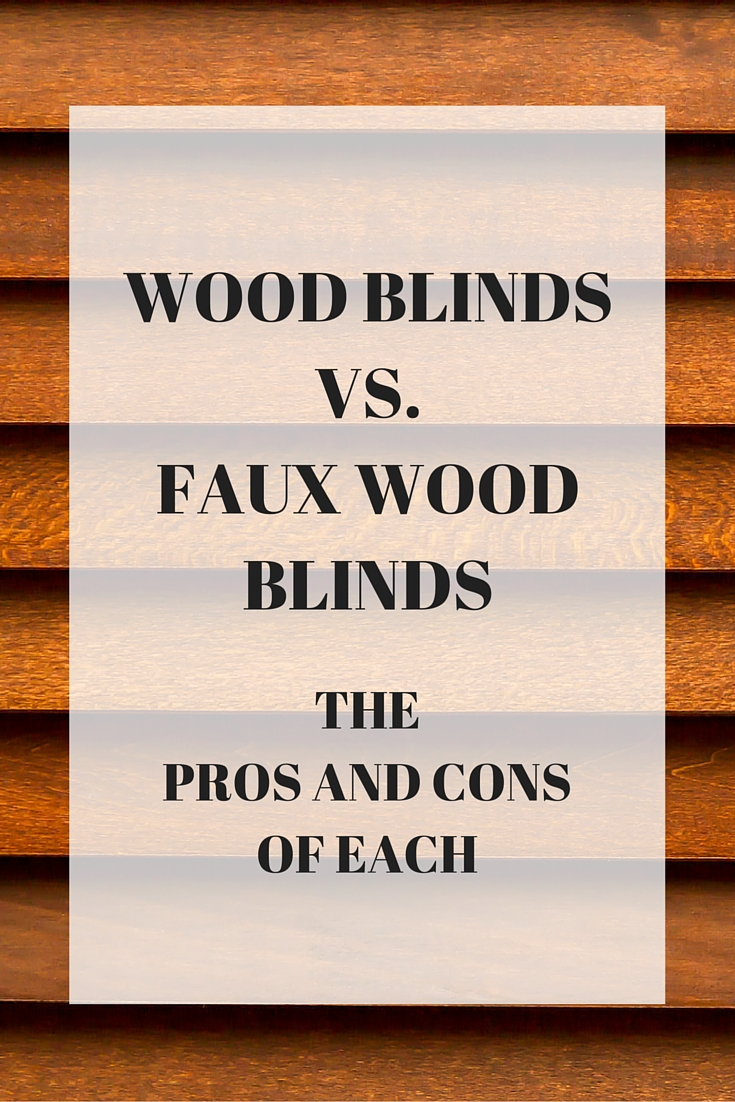 Real wood vs faux wood blinds - Real Vs Faux Wood Blinds